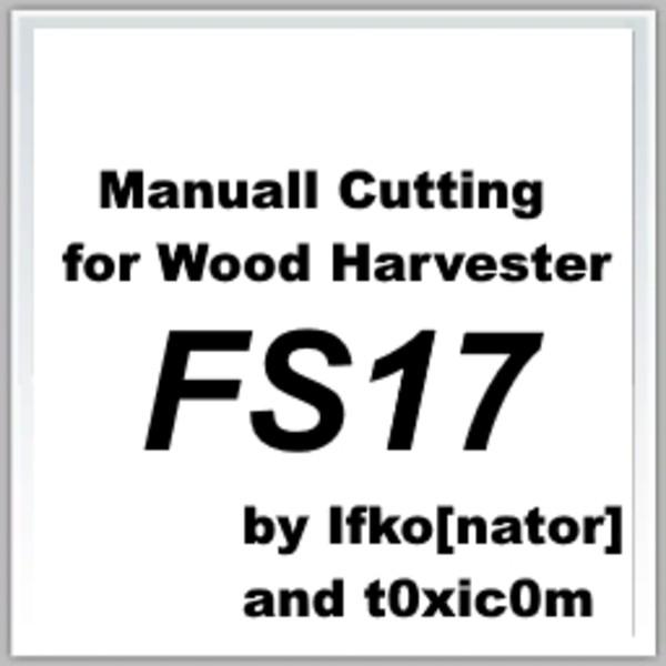 manual-cutting-for-wood-harvester-fs17-v1_1
